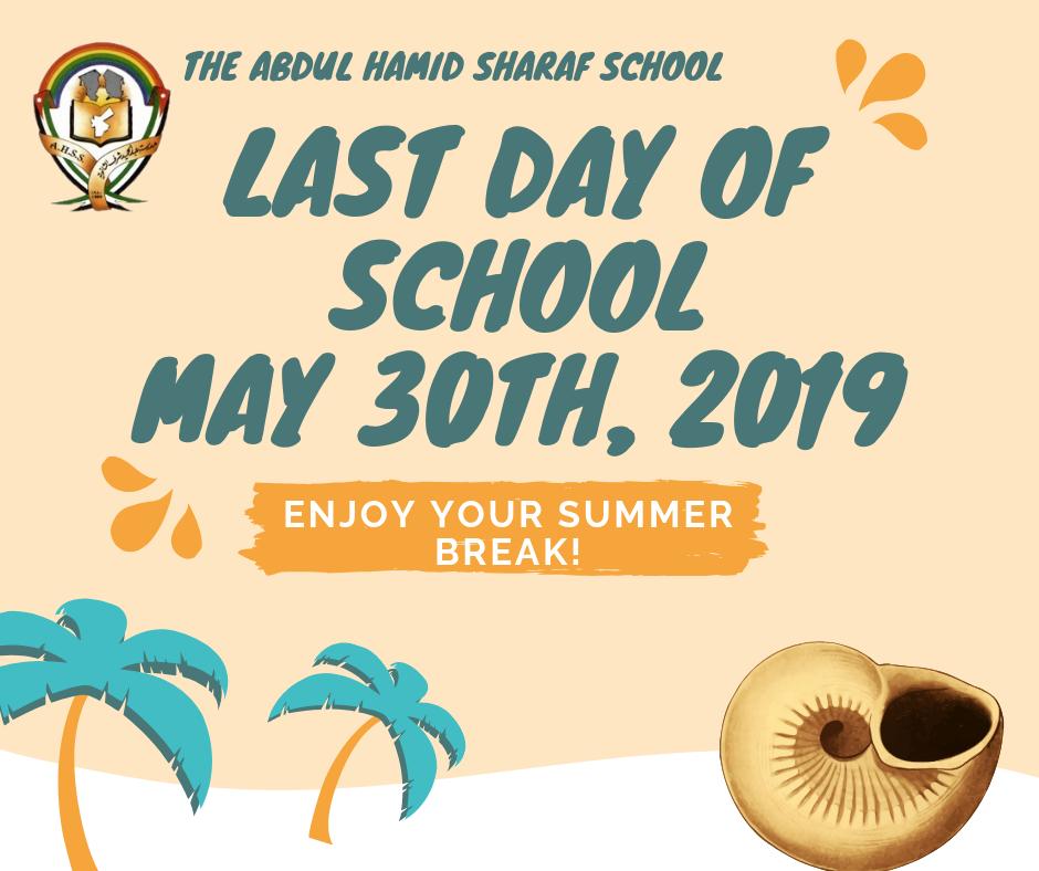 Last Day of School – Summer Break 2019